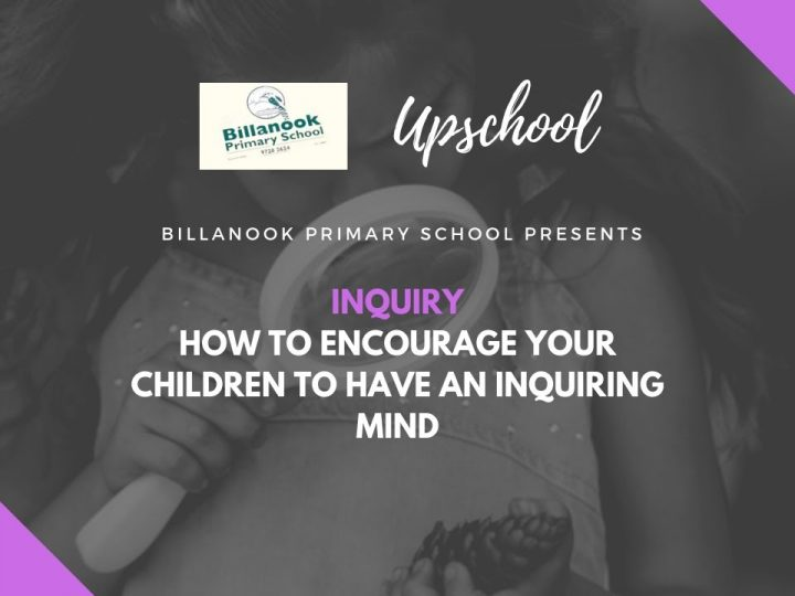 Inquiry : How to Encourage Your Children to Have an Inquiring Mind
