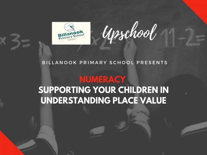 Numeracy: Supporting Your Children in Understanding Place Value