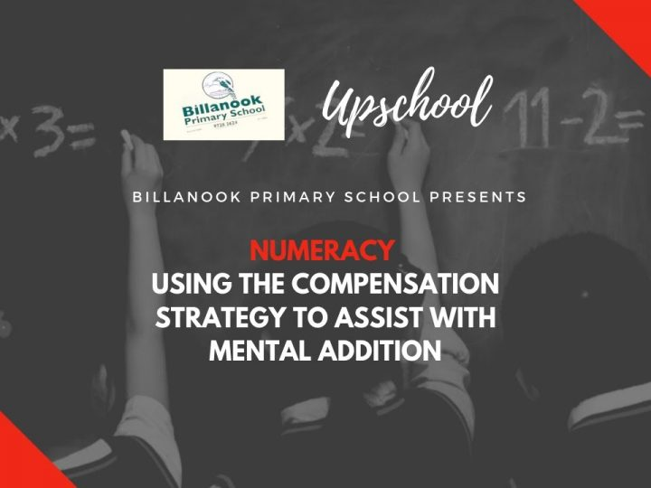 Numeracy: Using the Compensation Strategy to Assist with Mental Addition