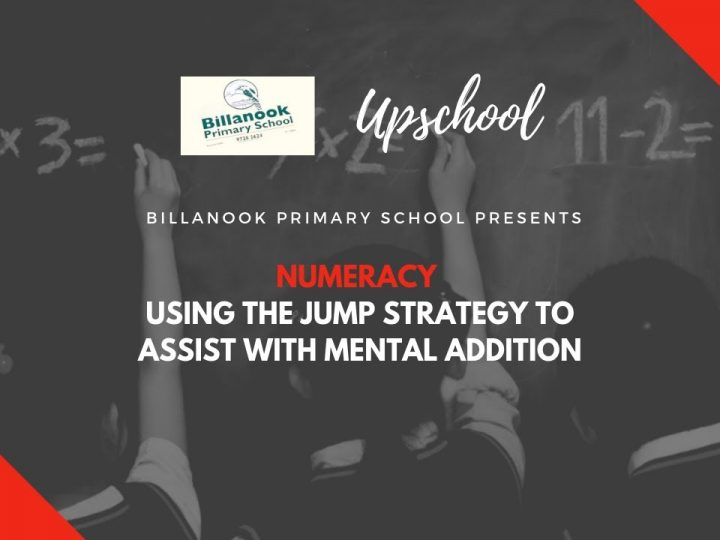Numeracy: Using the Jump Strategy to Assist with Mental Addition