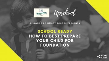 School Ready: How to Best Prepare Your Child for Foundation