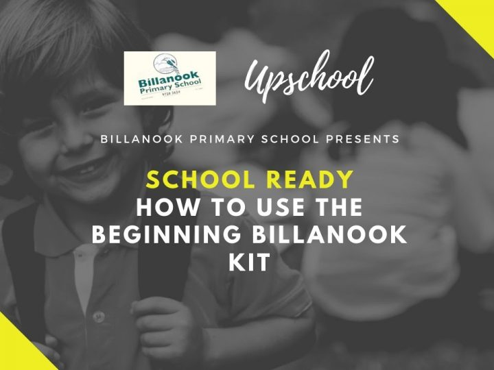 School Ready: How to Use the Beginning Billanook Kit