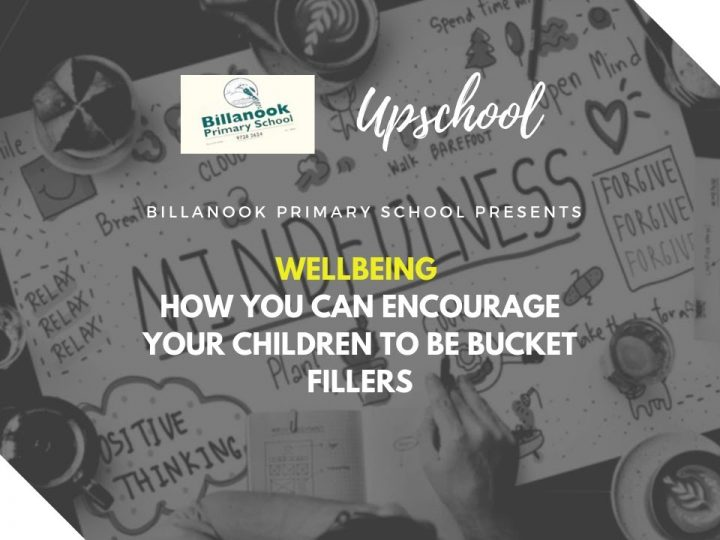 Wellbeing: How You Can Encourage Your Children to Be Bucket Fillers