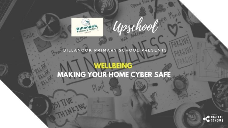 Wellbeing: Making Your Home Cyber Safe
